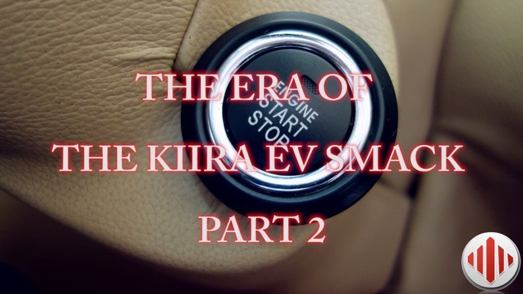 the era of the kiira vido part 2